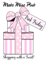 Make Mine Pink-Pink Friday
